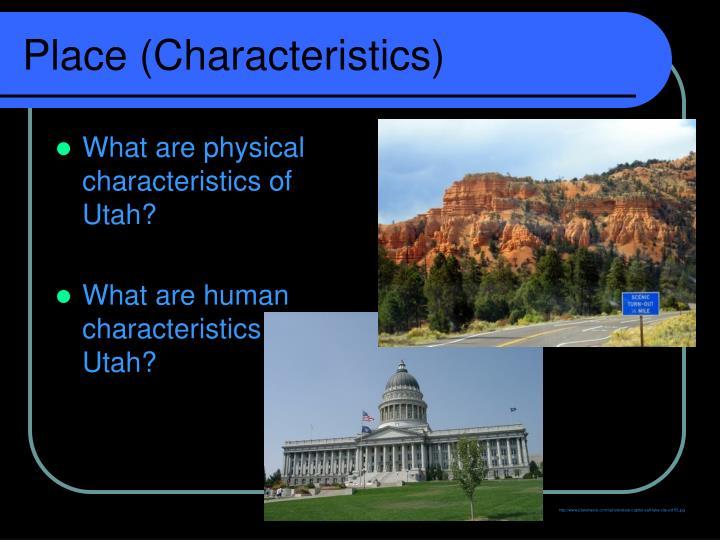 Place (Characteristics)