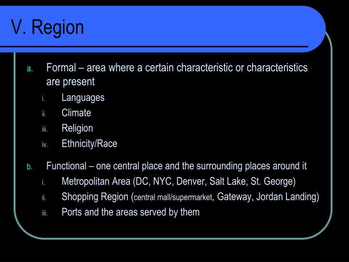 V. Region