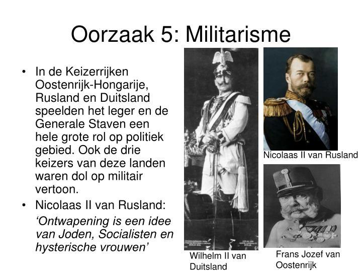 Oorzaak 5: Militarisme