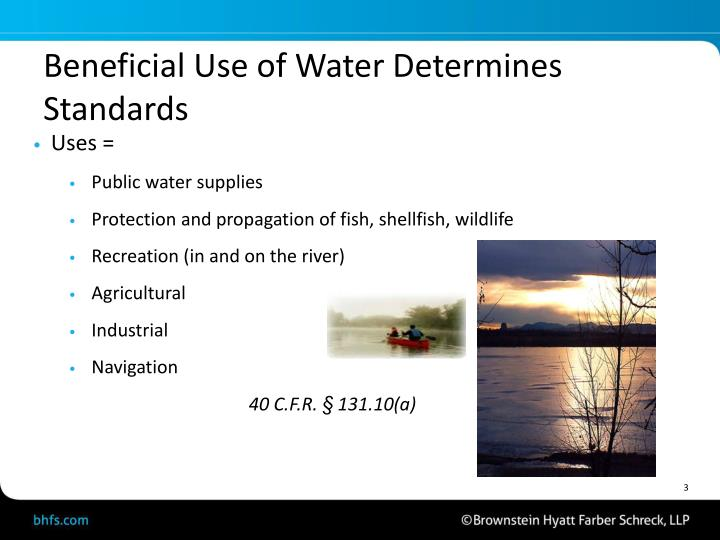 Beneficial Use of Water Determines Standards