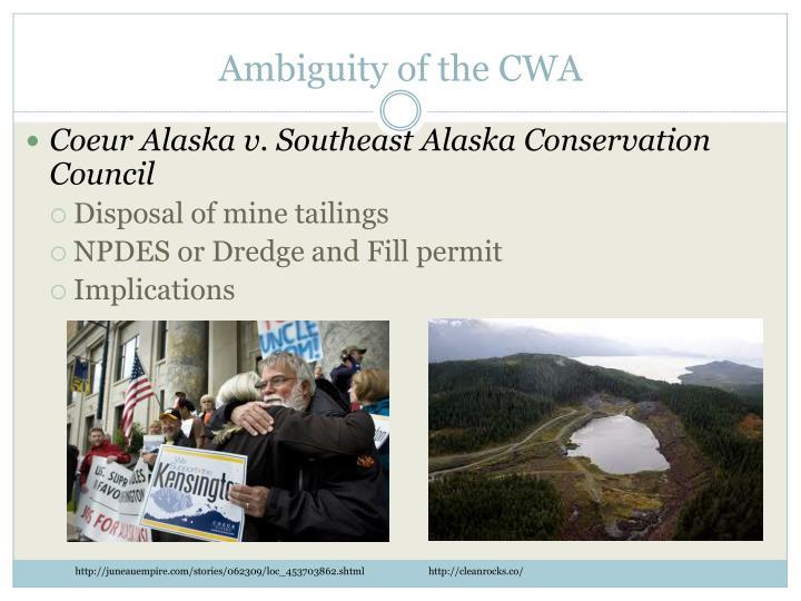 Ambiguity of the CWA
