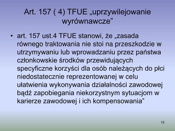 """Art. 157 ( 4) TFUE """"uprzywilejowanie wyrównawcze"""""""
