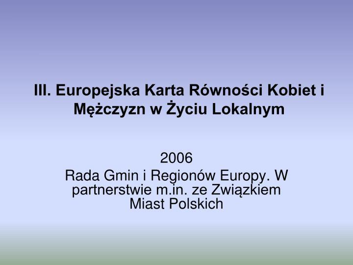 III. Europejska Karta Równości Kobiet i Mężczyzn w Życiu Lokalnym