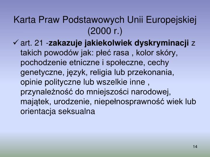 Karta Praw Podstawowych Unii Europejskiej (2000 r.)