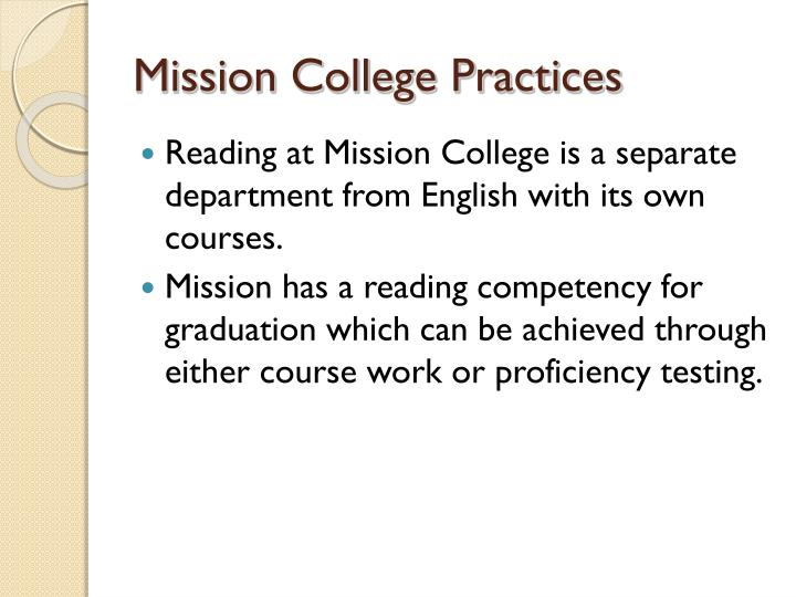 Mission College Practices