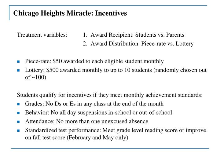 Chicago Heights Miracle: Incentives