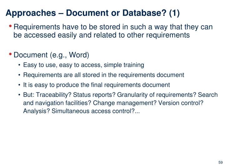 Approaches – Document or Database? (1)