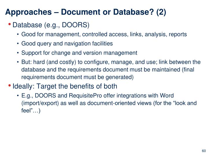 Approaches – Document or Database? (2)