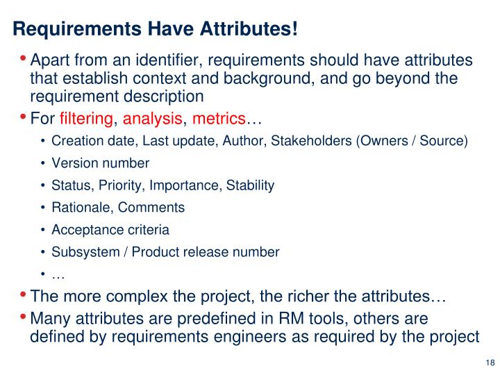 Requirements Have Attributes!