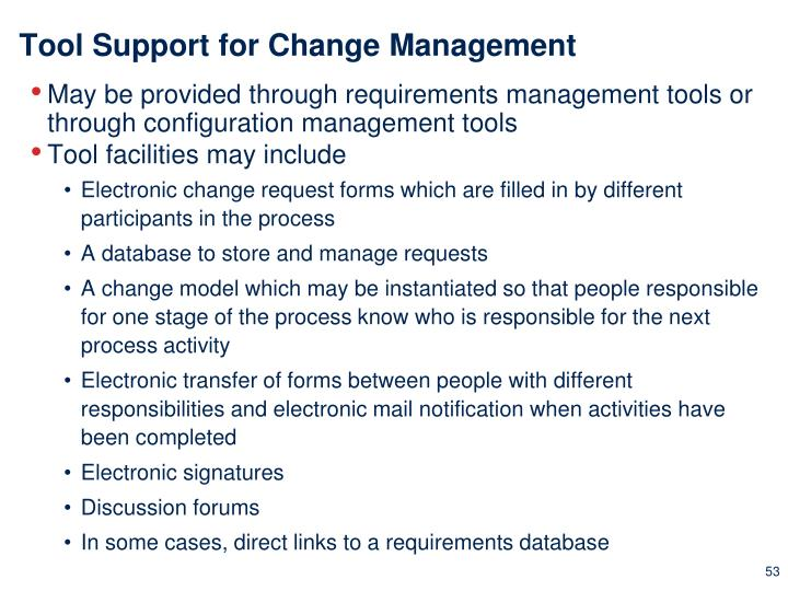 Tool Support for Change Management