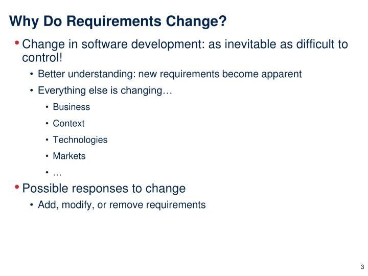 Why Do Requirements Change?