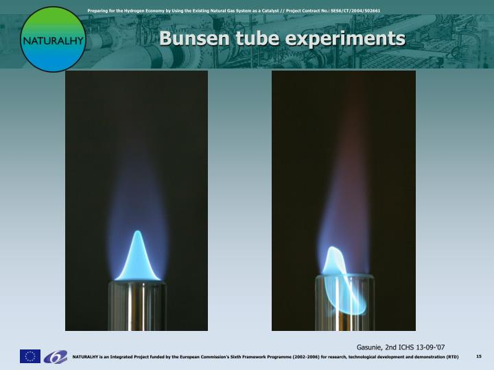 Bunsen tube experiments