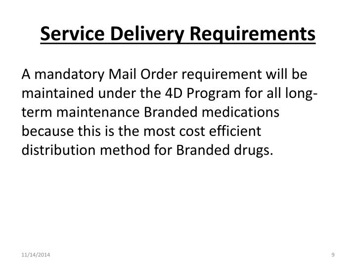 Service Delivery Requirements