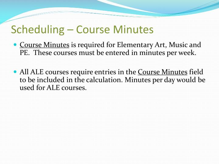 Scheduling – Course Minutes