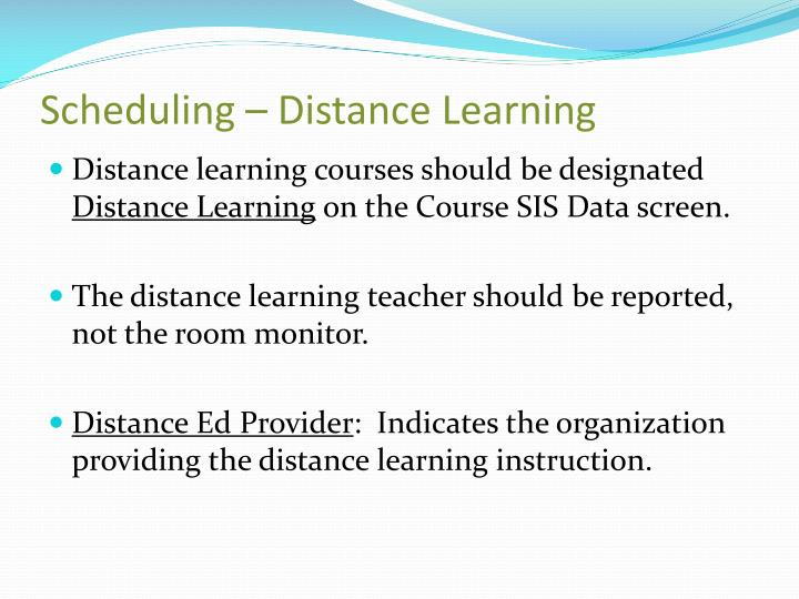 Scheduling – Distance Learning