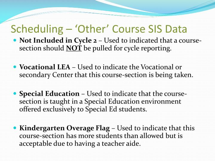 Scheduling – 'Other' Course SIS Data