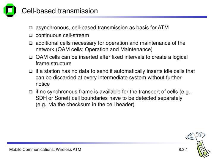 Cell-based transmission