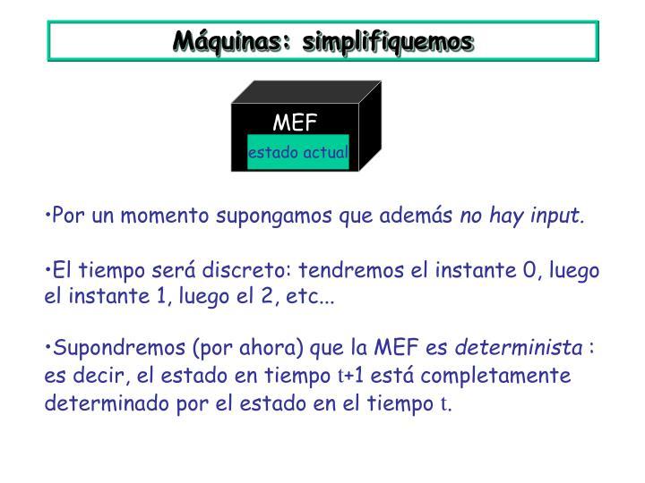 Máquinas: simplifiquemos