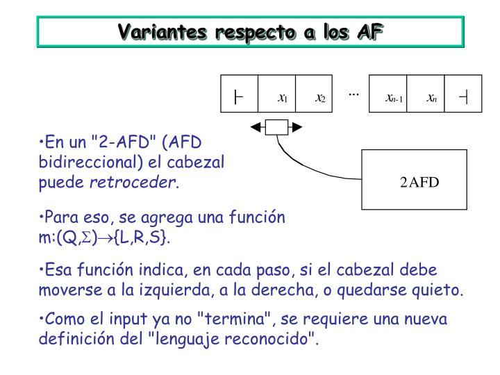 Variantes respecto a los AF