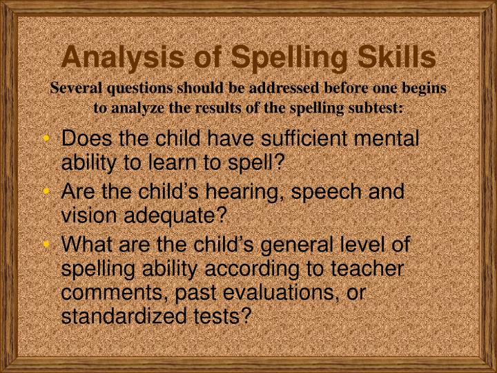 Analysis of Spelling Skills