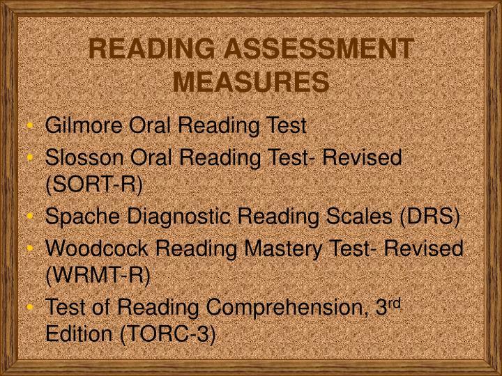 READING ASSESSMENT MEASURES