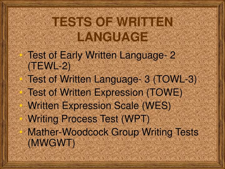 TESTS OF WRITTEN LANGUAGE