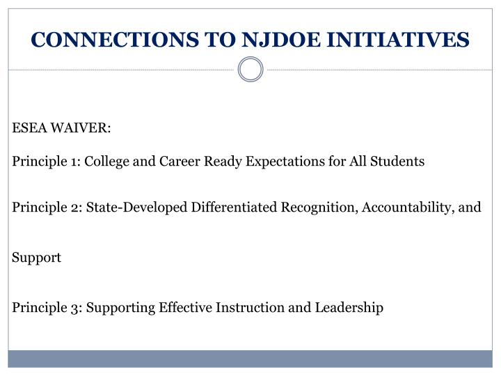 CONNECTIONS TO NJDOE INITIATIVES