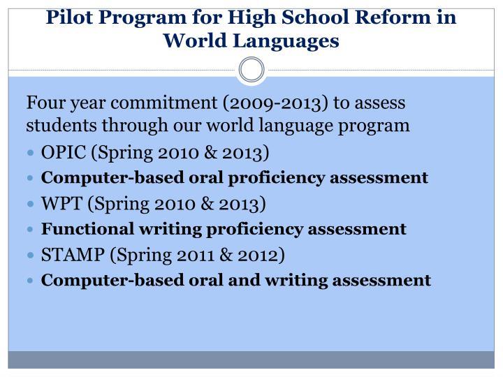 Pilot Program for High School Reform in World Languages
