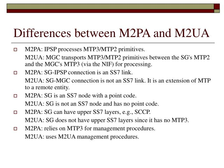 Differences between M2PA and M2UA