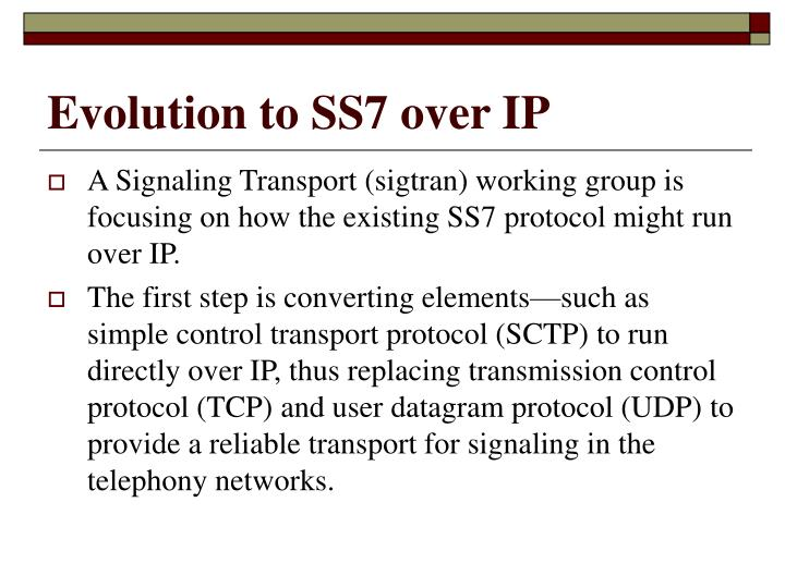 Evolution to SS7 over IP