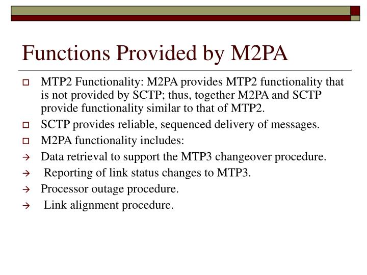 Functions Provided by M2PA