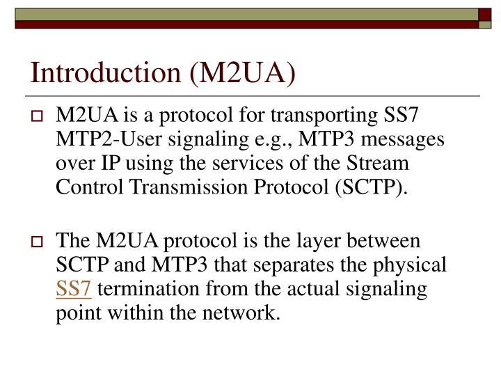 Introduction (M2UA)