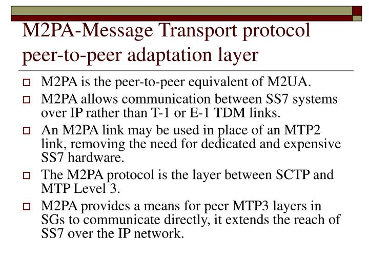 M2PA-Message Transport protocol peer-to-peer adaptation layer