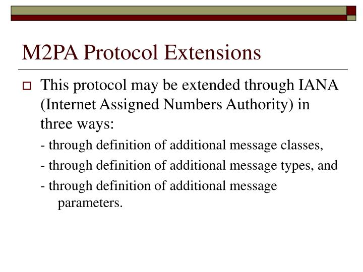 M2PA Protocol Extensions