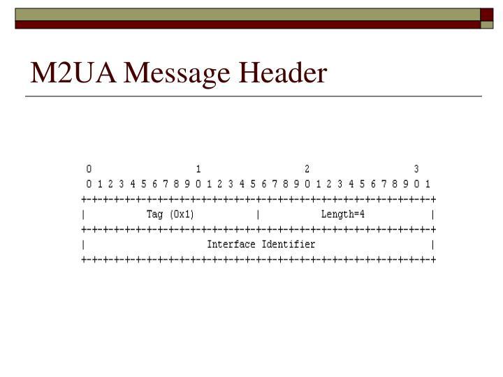 M2UA Message Header
