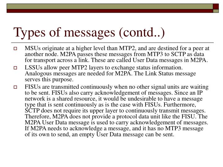 Types of messages (contd..)