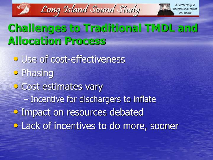 Challenges to Traditional TMDL and Allocation Process