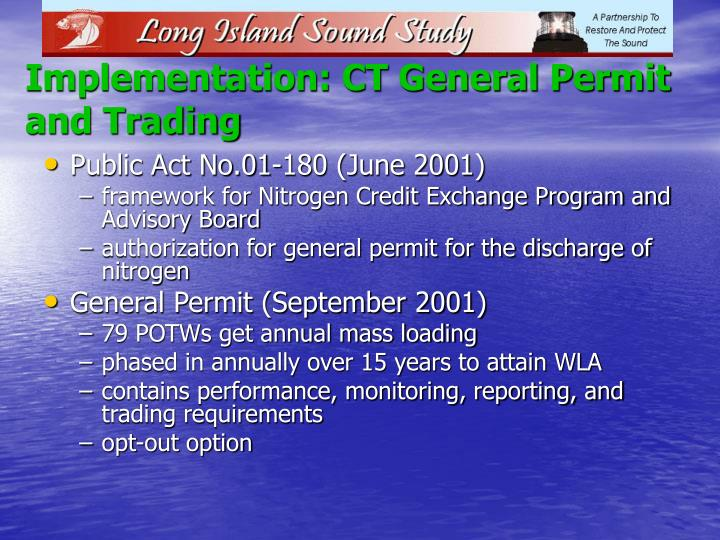 Implementation: CT General Permit and Trading