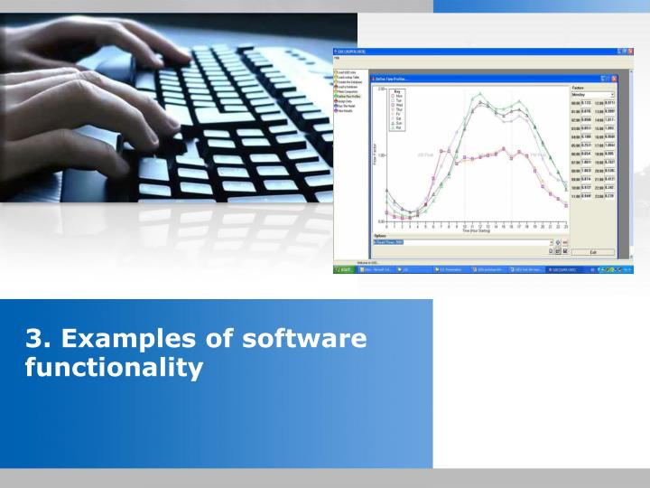 3. Examples of software functionality