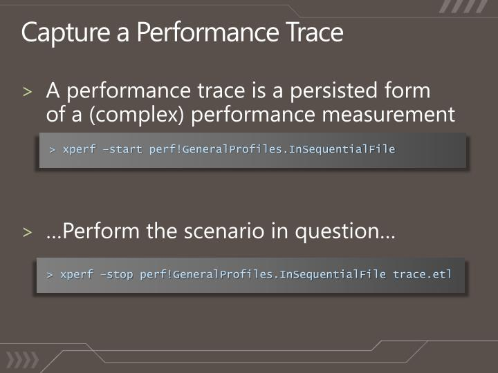 Capture a Performance Trace