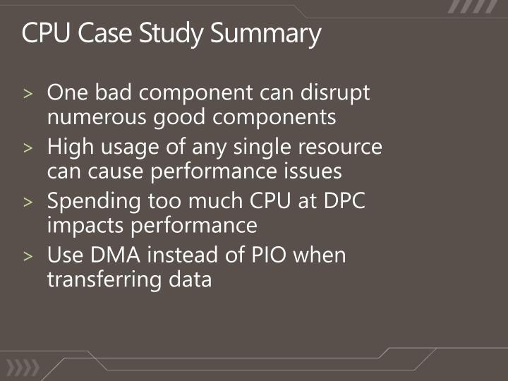 CPU Case Study Summary