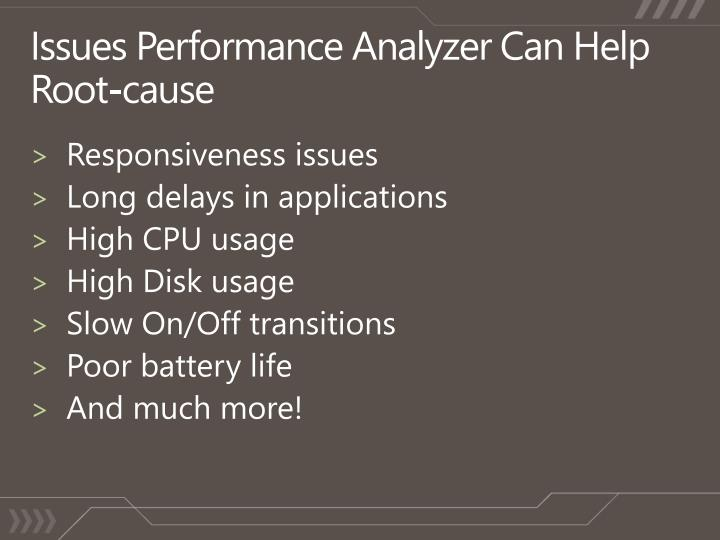 Issues Performance Analyzer Can Help Root-cause