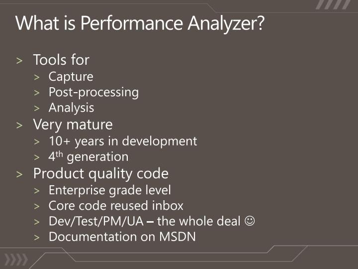 What is Performance Analyzer?