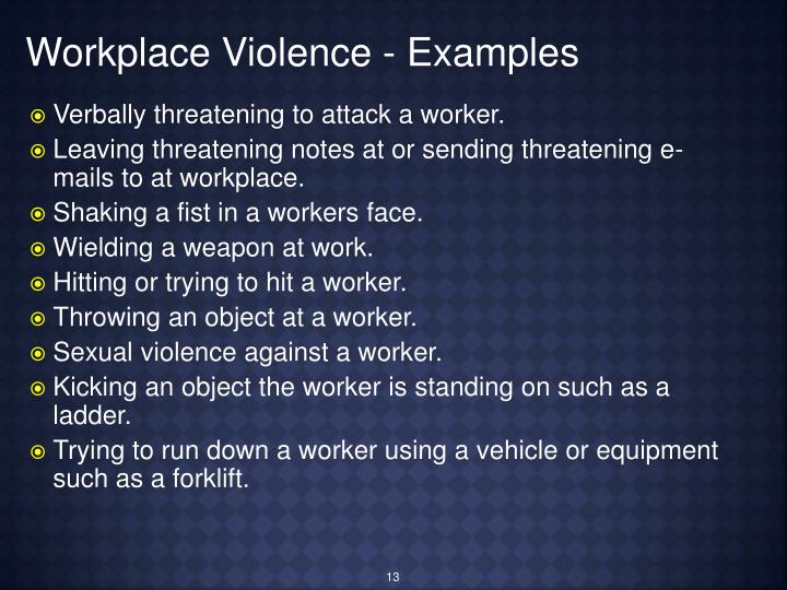 Workplace Violence - Examples
