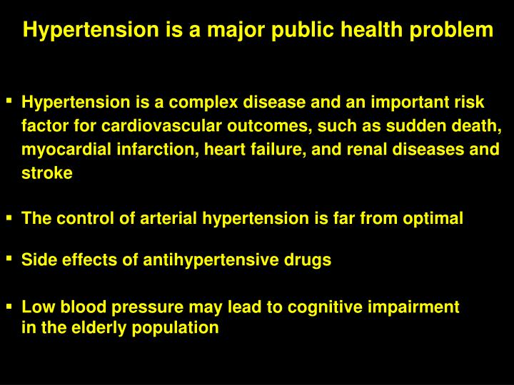 Hypertension is a major public health problem