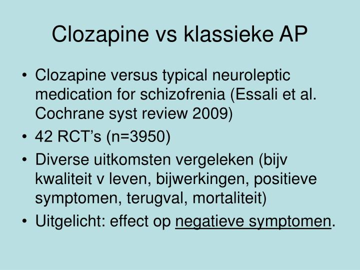 Clozapine vs klassieke AP