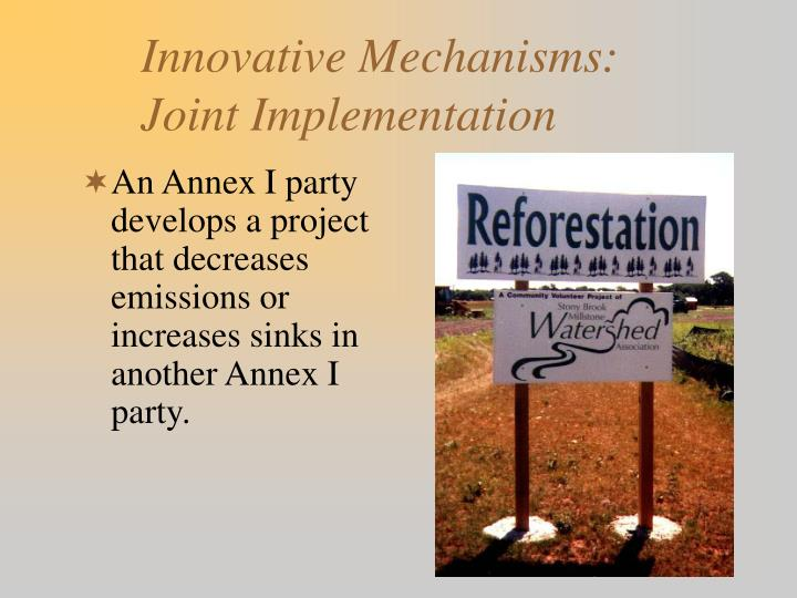 Innovative Mechanisms: