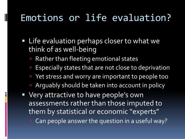Emotions or life evaluation?