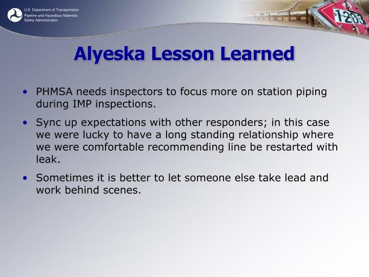 Alyeska Lesson Learned