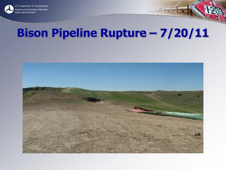 Bison Pipeline Rupture – 7/20/11